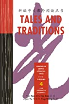 Tales and Traditions Volume 4 (Readings in…