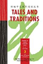 Tales & Traditions: Readings in Chinese…