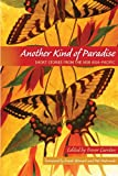 Trevor Carolan: Another Kind of Paradise: Short Stories from the New Asia-Pacific