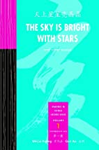 The Sky is Bright with Stars (Readings in…