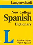 Langenscheidt Staff: New College Spanish Dictionary Thumb Indexed