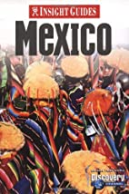 Insight Guides Mexico by John Wilcock