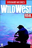 Bell, Brian: American Wild West (Insight Guides-USA)