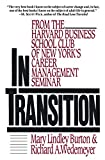 Wedemeyer, Richard A.: In Transition: From the Harvard Business School Club of New York's Career Management Seminar