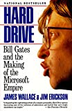 Wallace, James: Hard Drive: Bill Gates and the Making of the Microsoft Empire