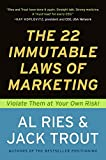Ries, Al: The 22 Immutable Laws of Marketing: Violate Them at Your Own Risk