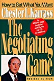 Karrass, Chester L.: Negotiating Game Rev