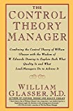 Glasser, William: The Control Theory Manager