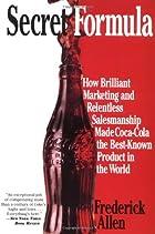 Secret Formula: How Brilliant Marketing and…