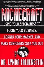 Nichecraft: Using Your Specialness to Focus…