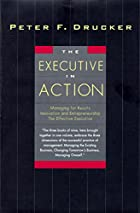 The Executive in Action : Managing for…