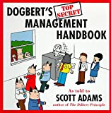 Adams, Scott: Dogbert's Top Secret Management Handbook