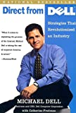 Dell, Michael: Direct from Dell: Strategies That Revolutionized an Industry