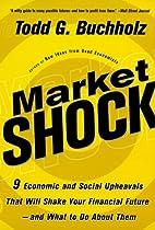 Market Shock: 9 Economic and Social…