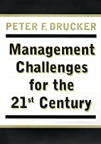 Management Challenges for the 21st Century…