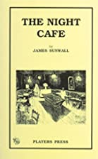 The Night Cafe by James Sunwall
