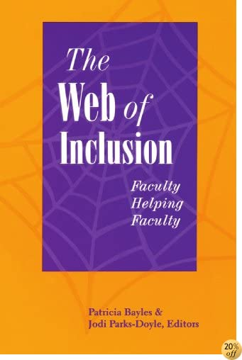 Tthe Web of Inclusion: Faculty Helping Faculty (National League for Nursing Series (All Nln Titles)