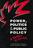 Boykin, Anne: Power, Politics, and Public Policy: A Matter of Caring (Pub. / National League for Nursing Press)