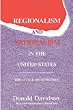 Davidson, Donald: Regionalism and Nationalism in the United States: The Attack on Leviathan (Library of Conservative Thought)