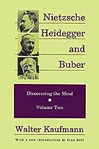 Discovering the Mind: Nietzsche, Heidegger,…