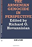Hovannisian, Richard G.: The Armenian Genocide in Perspective