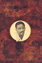 Great African Thinkers: Cheikh Anta Diop…
