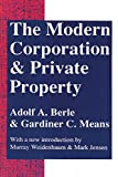 Berle, Adolf A., Jr.: The Modern Corporation and Private Property
