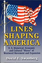 Lines Shaping America: U.S. Historical,…