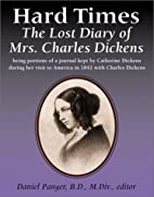 Hard Times: The Lost Diary of Mrs. Charles…