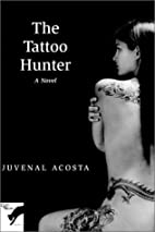 The Tattoo Hunter by Juvenal Acosta