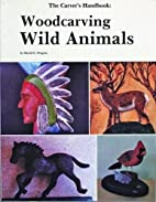 Woodcarving wild animals by David E. Pergrin
