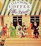 Heise, Ulla: Coffee and Coffee House