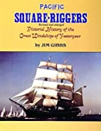 Pacific square-riggers; pictorial history of…