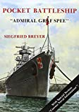 "Breyer, Siegfried: The Pocket Battleship ""Admiral Graf Spee"""
