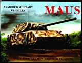 Sawondy, Michael: Maus and Other German Armored Projects