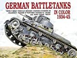 Scheibert, Horst: German Battletanks in Color, 1934-45
