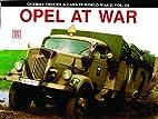 Opel at War by Eckhart Bartels