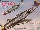 Messerschmitt Bf 109: 1936-1945 (Schiffer…