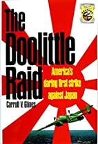 The Doolittle Raid: America's Daring First…