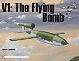 Engelmann, Joachim: V1: The Flying Bomb