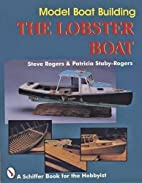 Model Boat Building: The Lobster Boat (A…