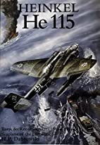 Heinkel He 115: Torpedo/Reconnaissance/Mine…