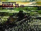 Panzerkampfwagen: Skoda 35 (T) by Horst…