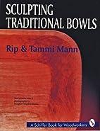Sculpting Traditional Bowls (A Schiffer Book…