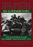Gaul, Roland: The Battle of the Bulge in Luxembourg: The Southern Flank  December 1944-January 1945  The Germans