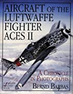 Aircraft of the Luftwaffe Fighter Aces Vol.…