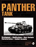 Jentz, Thomas L.: Germany&#39;s Panther Tank the Quest for Combat Supremacy: Development - Modifications - Rare Variants - Characteristics - Combat Accounts