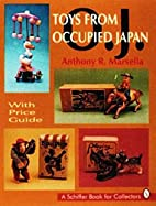 Toys from Occupied Japan (Schiffer Book for…
