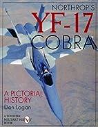 Northrop's YF-17 Cobra: A Pictorial…