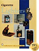 Cigarette Lighters (Schiffer Book for Collectors With Value Guide)